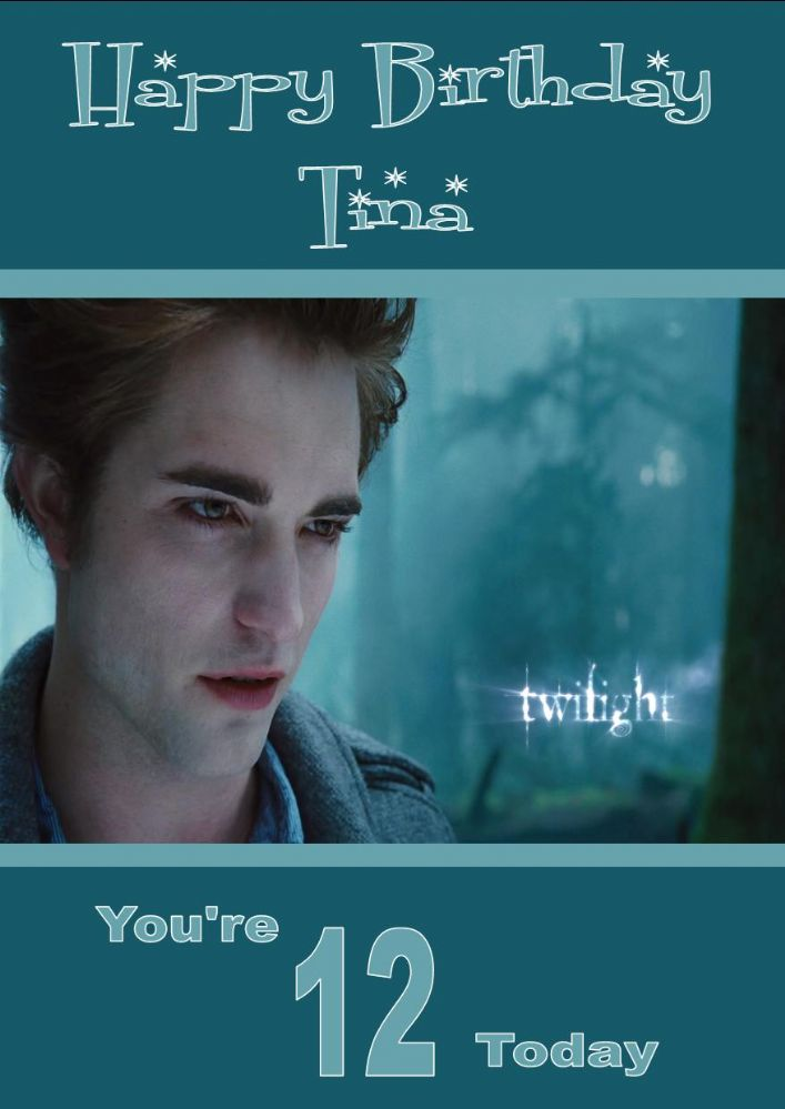 Personalised Twilight/Edward Cullen Birthday Card